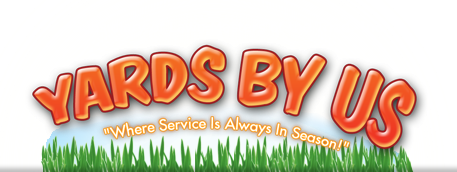 Yards By Us. Where Service Is Always In Season! - Subsidiary of Lawn Masters of the Triad, Inc.